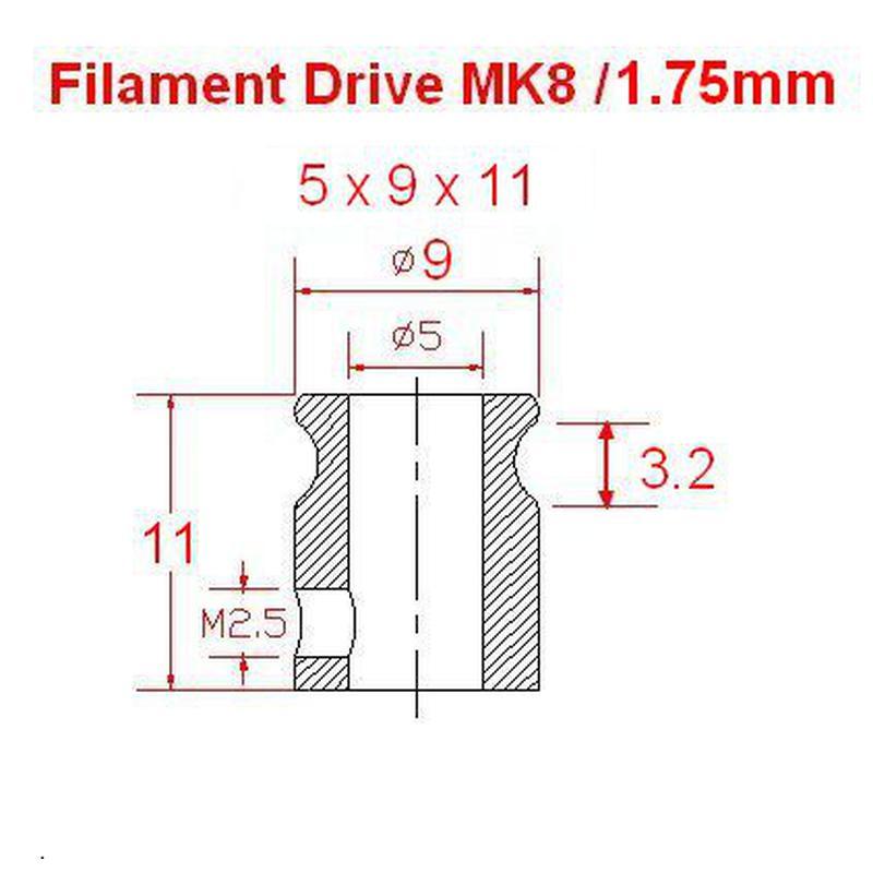 MK8 - 5x9x11 - Pignon d'entraînement filament 1.75mm